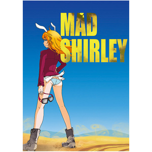 MAD SHIRLEY