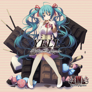 YELL -Bitter & Sweet-