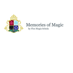【創作魔法学園小説】Memories of Magic