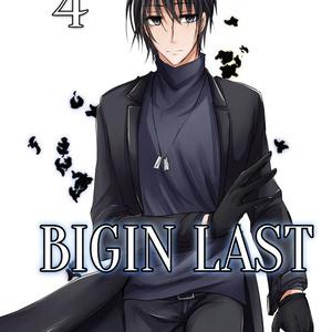 BIGIN LAST 4