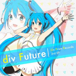 3rd EP 「div Future」