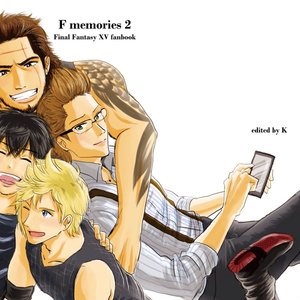 【FF15同人誌】F memories 2 -Final Fantasy XV fanbook-