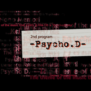 2nd program -Phycho.D- (楽譜付き)