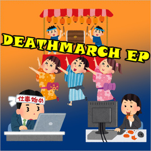 DEATHMARCH EP