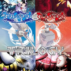 GRIMCORE & GLAMCORE Trilogy