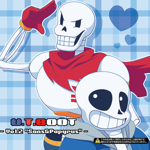 U.T.BOOT Vol.2 -Sans&Papyrus-
