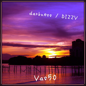 Yas50 1st Single「darkness / DIZZY」