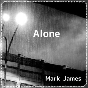 Mark James 1st Single「Alone」