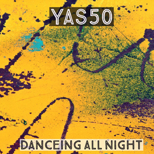 Yas50 3rd Single「Dancing All Night」