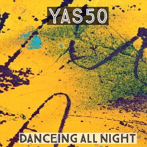 Yas50 3rd Single「Dancing All Night」