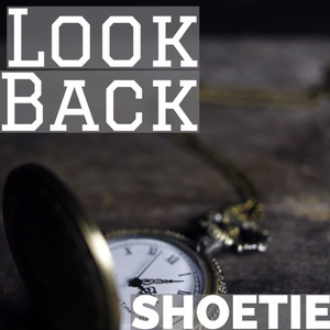 SHOETIE 1st Single「Look Back」