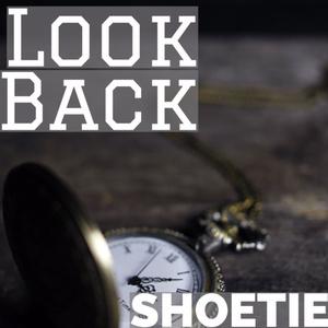 SHOETIE 1st Single「Look Back」