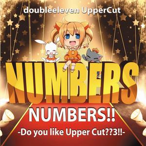 NUMBERS!! -Do you like Upper Cut?? 3!!- - doubleeleven UpperCut