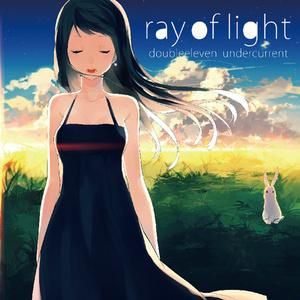 ray of light - doubleeleven undercurrent