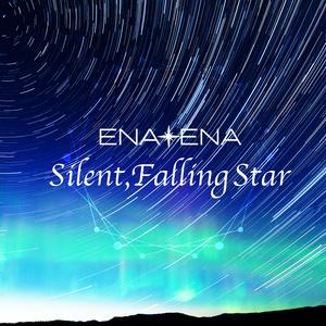Silent,Falling Star / ENA+ENA (CDシングル) 【初回特典付き限定生産盤】