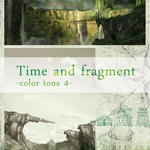 Time and fragment -color tone 4-