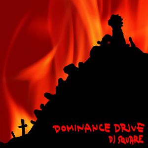 DOMINANCE DRIVE