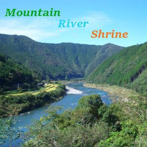 オリジナルBGM「Moutain,River,Shrine」