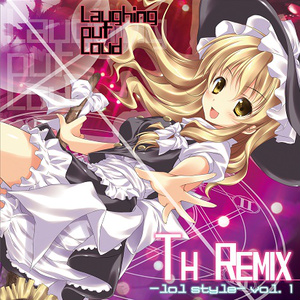 TH REMIX -lol style- vol.1
