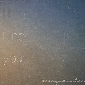 CD版[I'll find you]