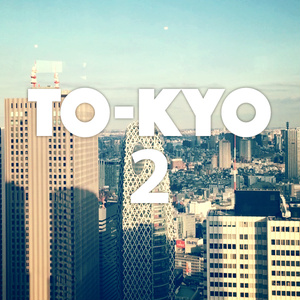 TO-KYO 2
