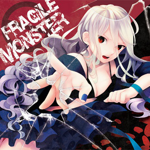 FRAGILE MONSTER 【送料込】
