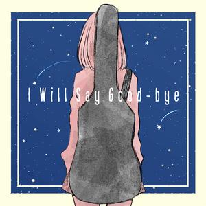 3rd album 「I Will Say Good-bye」