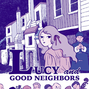 LUCY and GOOD NEIGHBORS