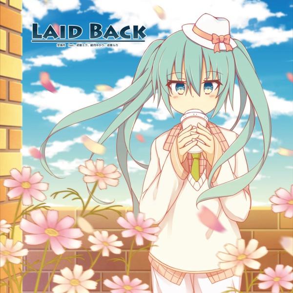 4th「LAID BACK」