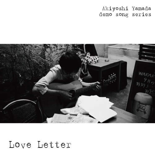 「Love Letter」demo song