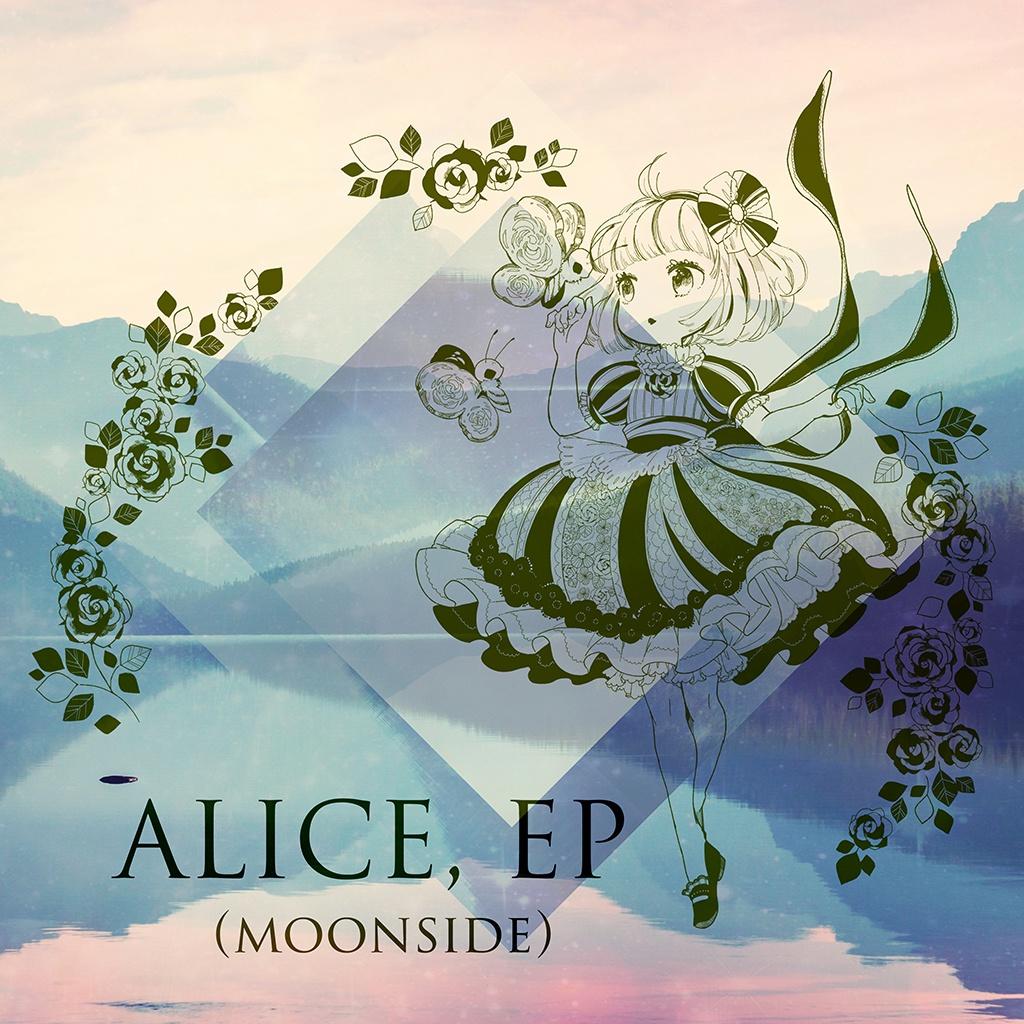 Alice, EP (Moonside)